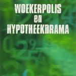 woekerpolis_hypotheekdrama